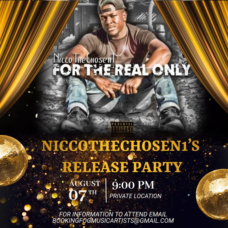 NiccoTheChosen1 Release Party
