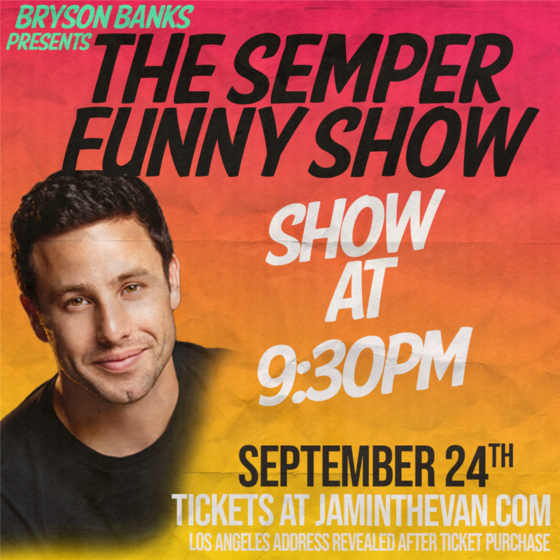 Get Information and buy tickets to Bryson Banks Semper Funny Show  on Jam in the Van