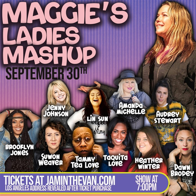 Get Information and buy tickets to Maggies Ladies Mashup  on Jam in the Van