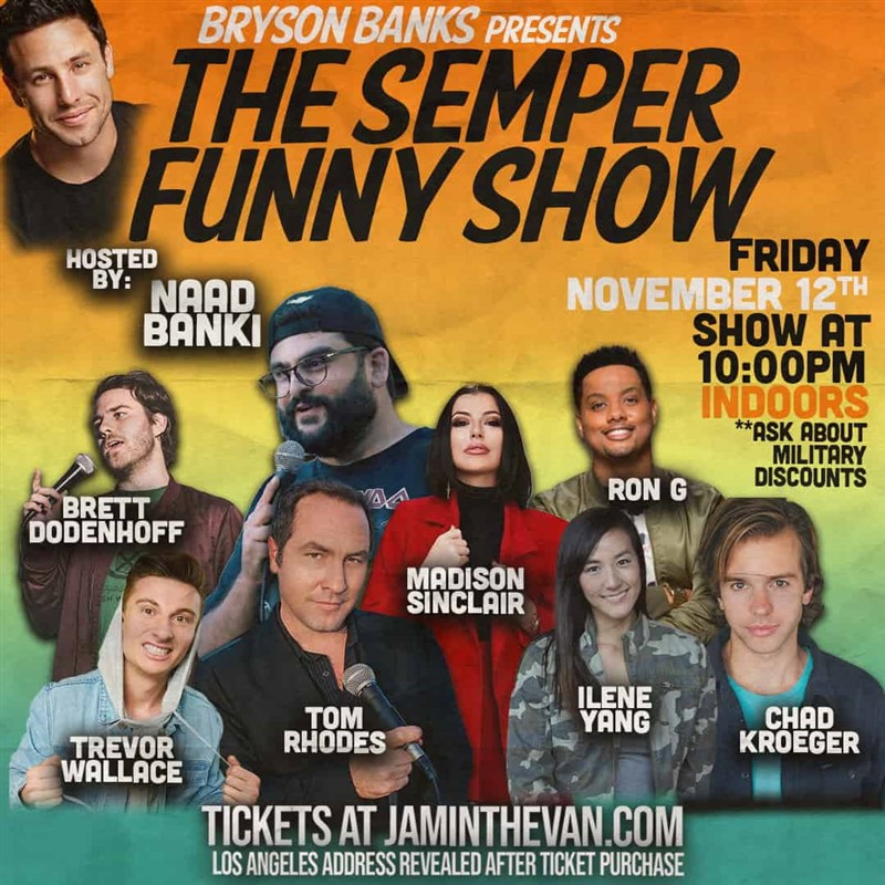 """Get Information and buy tickets to Bryson Banks Presents """"The Semper Funny Show""""  on Jam in the Van"""