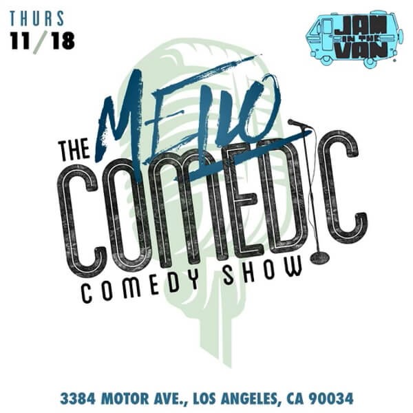 Get Information and buy tickets to Mellocomedic  on Jam in the Van