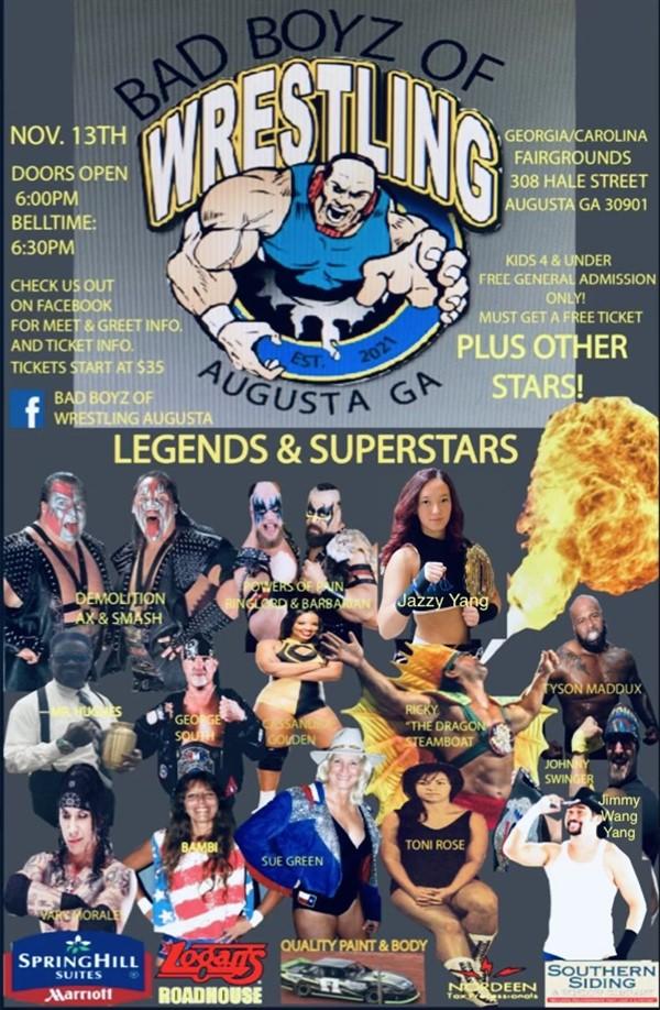 Bad Boys of Wrestling Legends & Superstars on Nov 13, 18:00@Augusta Exchange Fair Grounds - Buy tickets and Get information on Bad Boyz of Wrestling