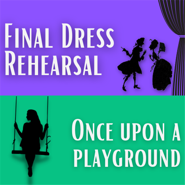 Get Information and buy tickets to Final Dress Rehearsal/ Once Upon a Playground 2 One Act plays! on Westinghouse Arts Academy