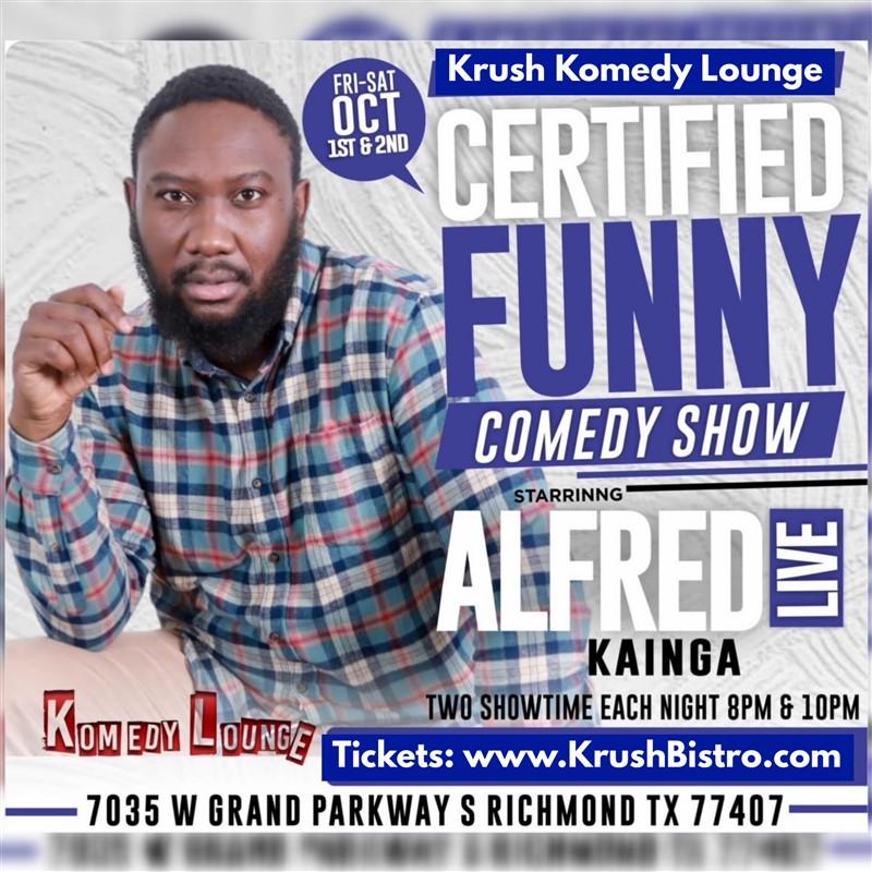 Comedian Alfred Kainga 8pm