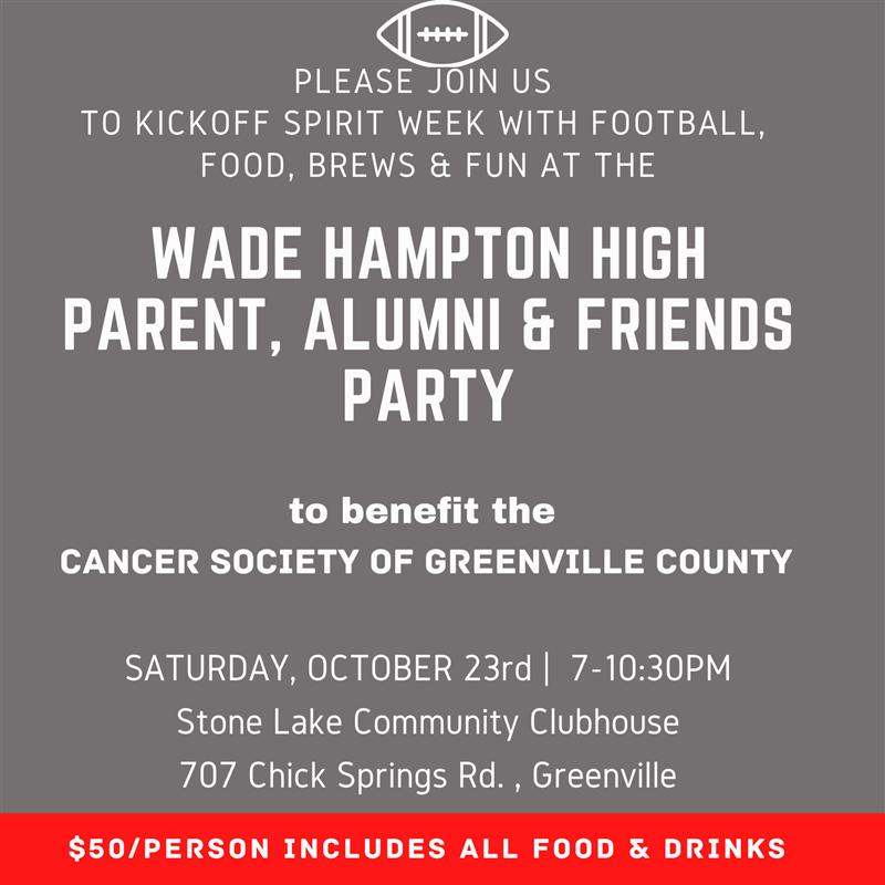 Wade Hampton High Parent, Alumni & Friends Party
