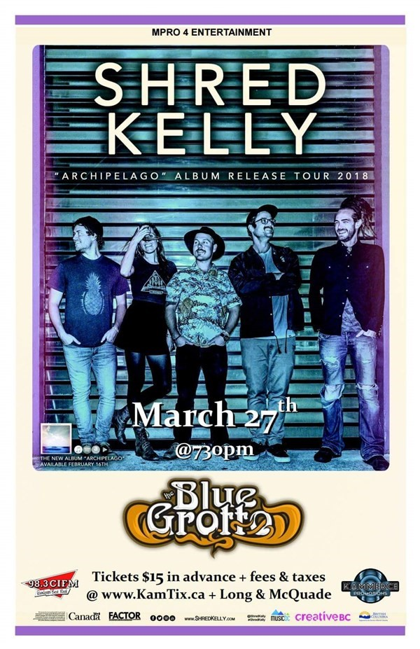 Get Information and buy tickets to Shred Kelly Archipelago Tour on www.KamTix.ca