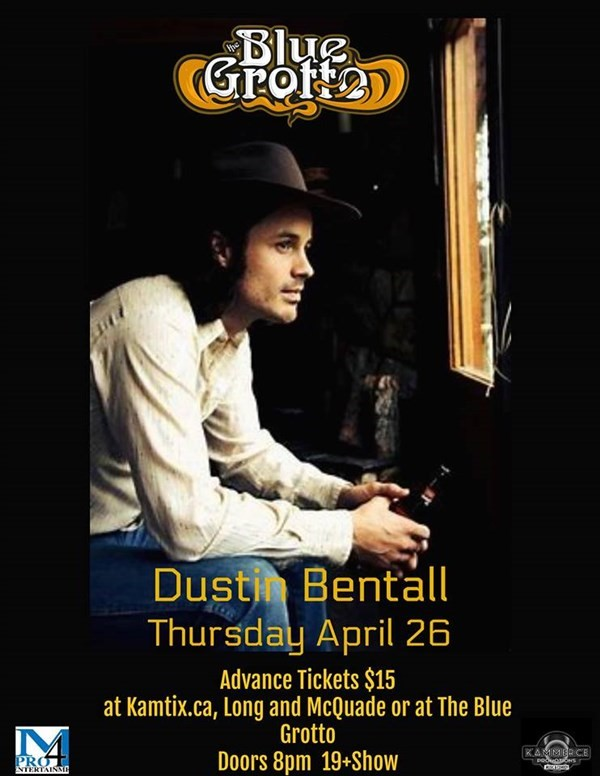Get Information and buy tickets to Dustin Bentall w/ Altameda on www.KamTix.ca