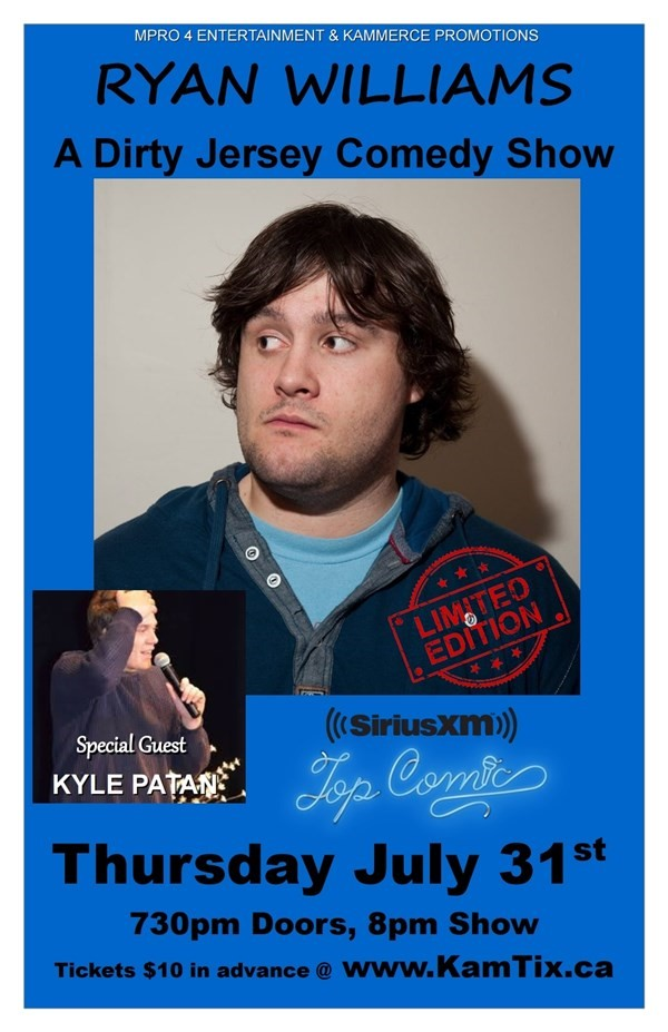 Get Information and buy tickets to Ryan Williams Dirty Jersey Comedy Show on www.KamTix.ca