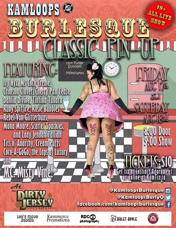 Get Information and buy tickets to Kamloops Burlesque Classic Pin-Ups on www.KamTix.ca