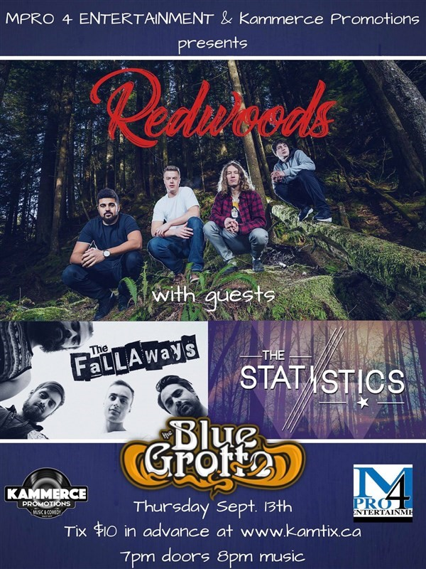 Get Information and buy tickets to Redwoods w/ The Fallaways & The Statistics on www.KamTix.ca