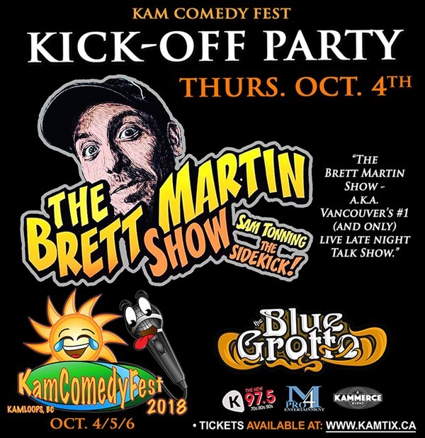 Get Information and buy tickets to KamComedyFest Kick-Off Party w/ The Brett Martin Show on www.KamTix.ca