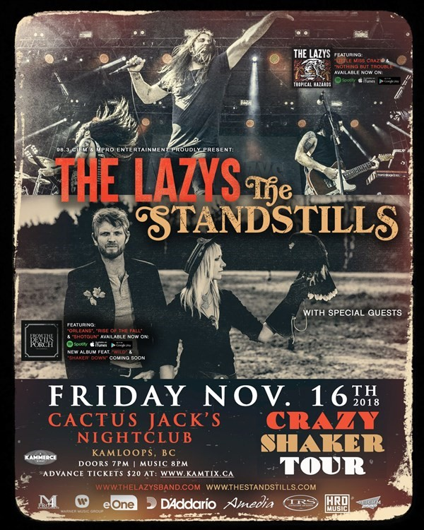 Get Information and buy tickets to The Lazys & The Standstills Crazy Shaker Tour on www.KamTix.ca