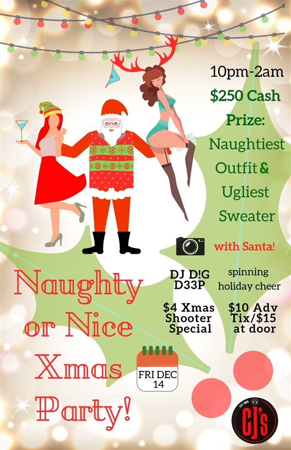 Get Information and buy tickets to Naughty or Nice XMAS Party w/ Santa on www.KamTix.ca