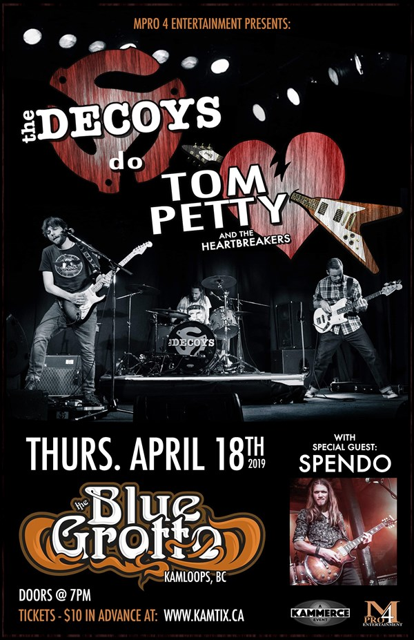 Get Information and buy tickets to The Decoys Do TOM PETTY w/ SPENDO on www.KamTix.ca