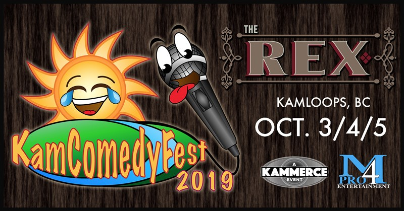 Get Information and buy tickets to KamComedyFest 2019 Oct 3rd/4th/5th Festival Passes (3 Nights) on www.KamTix.ca