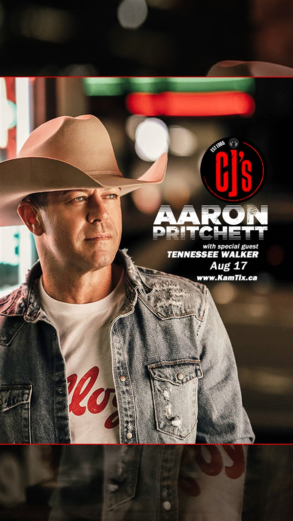 Get Information and buy tickets to Aaron Pritchett w/ Tennessee Walker on www.KamTix.ca