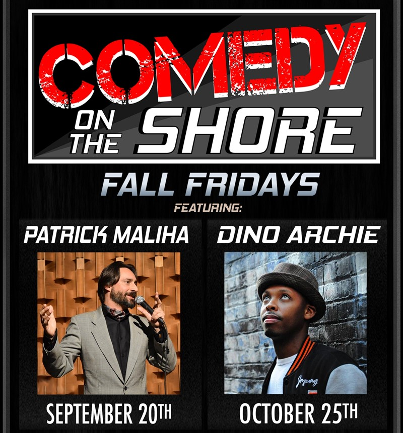 Get Information and buy tickets to COMEDY ON THE SHORE with Patrick Maliha on www.KamTix.ca