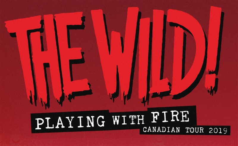 Get Information and buy tickets to The Wild! #PlayingWithFireTour with guests Redwoods on www.KamTix.ca