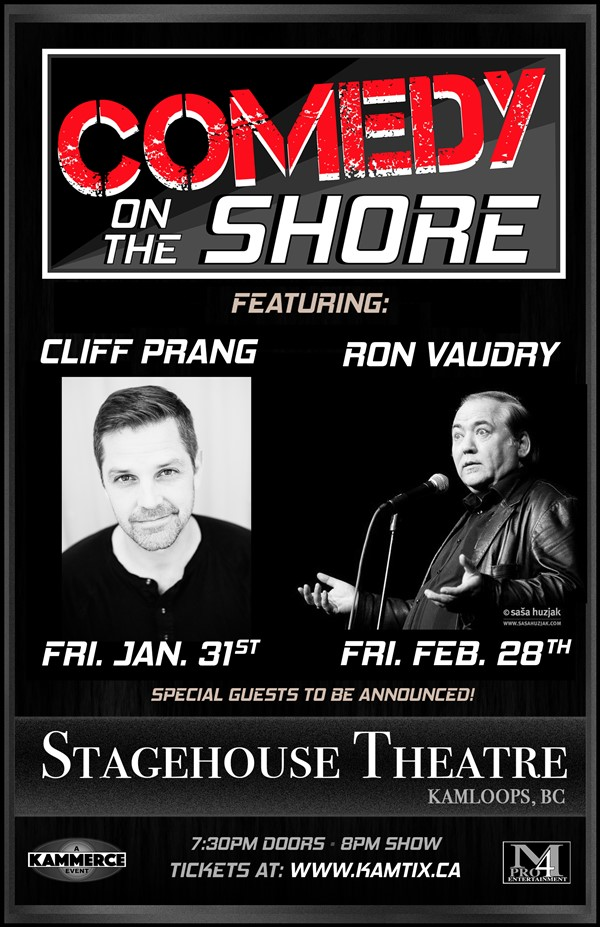 Get Information and buy tickets to COMEDY ON THE SHORE with Cliff Prang on www.KamTix.ca