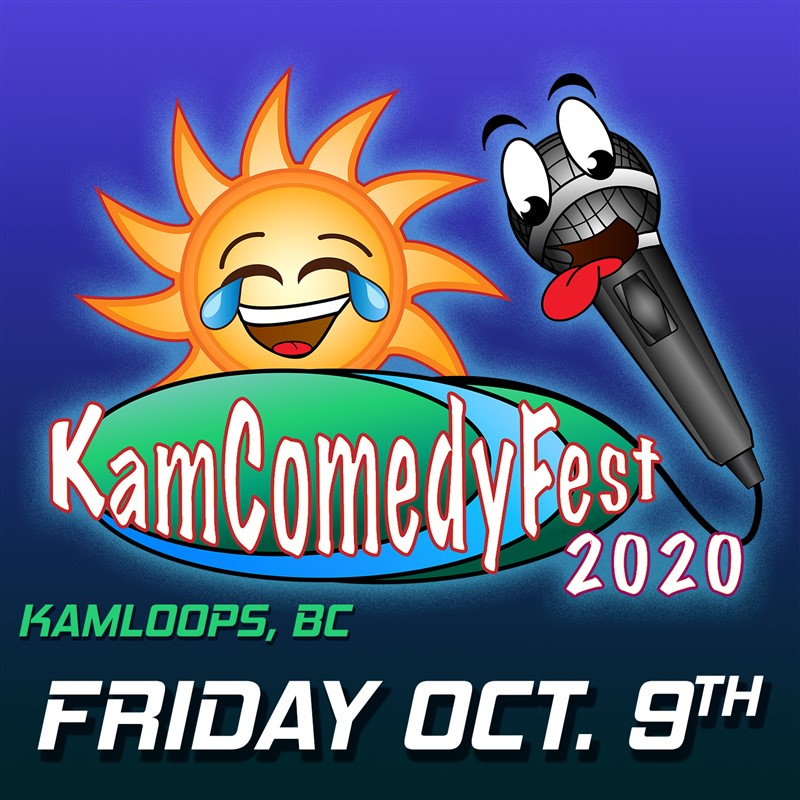 Get Information and buy tickets to KamComedyFest FRIDAY Oct 9th (south) Evening Pass (2 shows) Southshore Edition on www.KamTix.ca