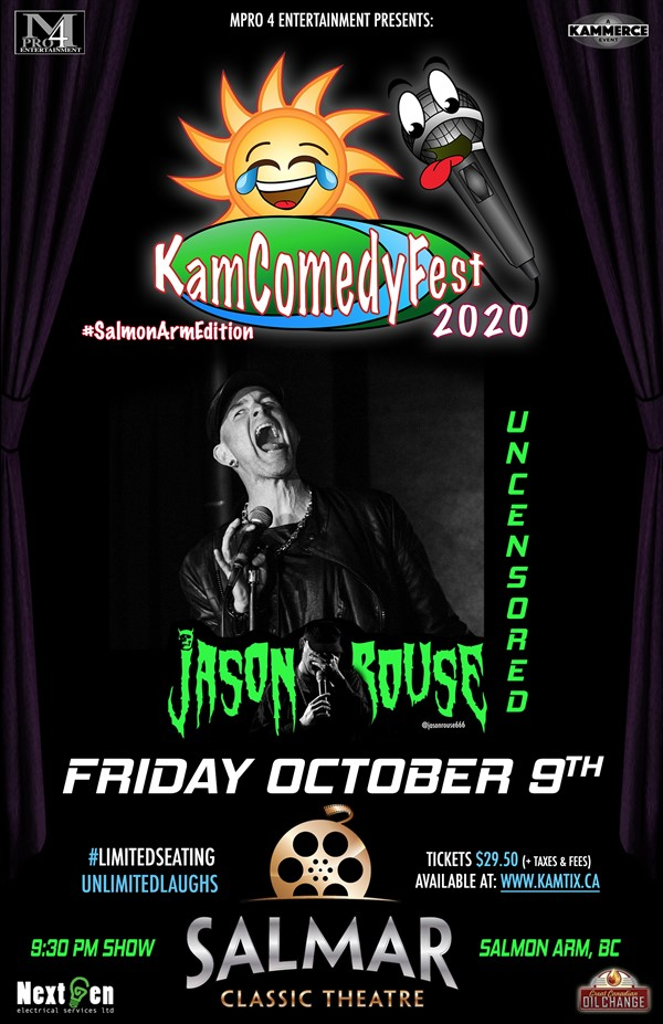 Get Information and buy tickets to KamComedyFest Jason Rouse UNCENSORED #SalmonArmEdition on www.KamTix.ca