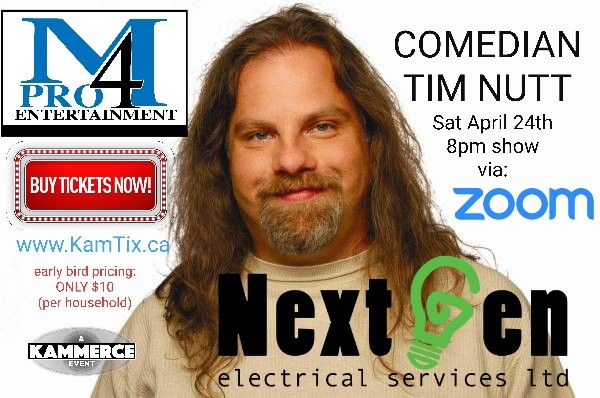 Get Information and buy tickets to Comedian Tim Nutt LIVE via ZOOM with special guests on www.KamTix.ca