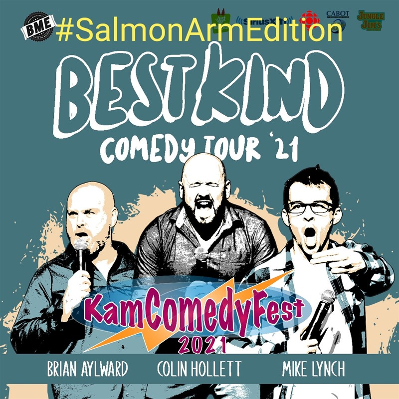 Get Information and buy tickets to The Best Kind Comedy Tour #KamComedyFest #SalmonArmEdition Oct 8th on www.KamTix.ca