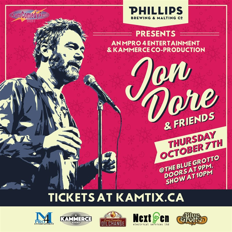 Get Information and buy tickets to JON DORE & FRIENDS #KamComedyFest on www.KamTix.ca