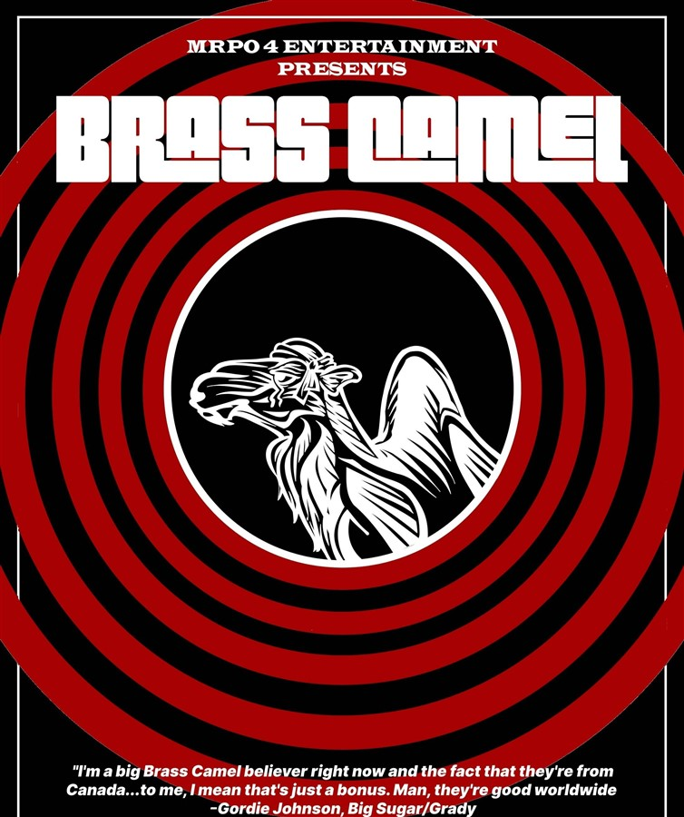 Get Information and buy tickets to BRASS CAMEL w/ special guests: The Decoys on www.KamTix.ca