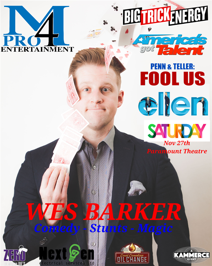 Get Information and buy tickets to WES BARKER : Comedy - Stunts - Magic  on www.KamTix.ca