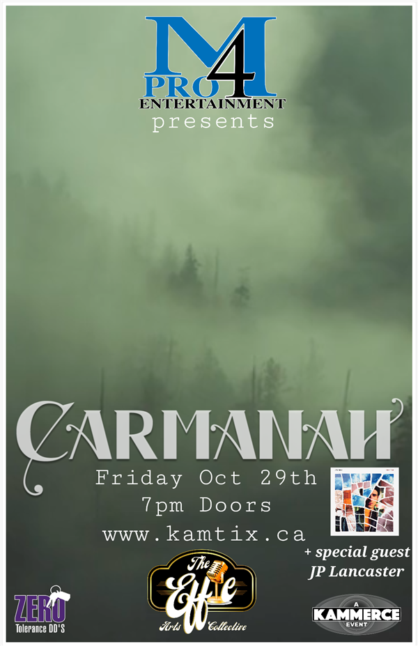 Get Information and buy tickets to Carmanah w/ Special Guest JP Lancaster on www.KamTix.ca