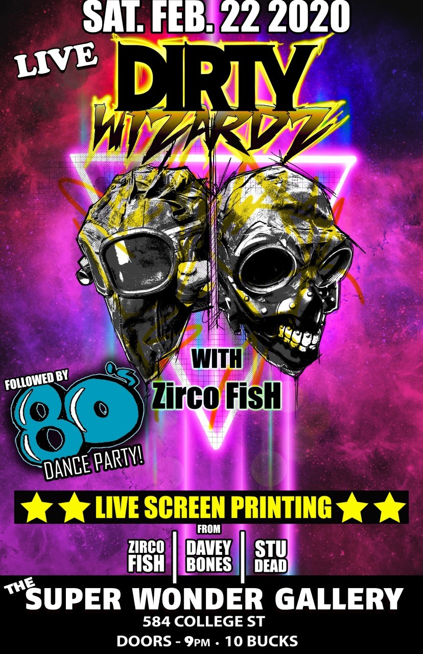 Dirty Wizards - Live Show and Party  on Feb 22, 21:00@SUPER WONDER GALLERY - Buy tickets and Get information on Super Wonder Gallery