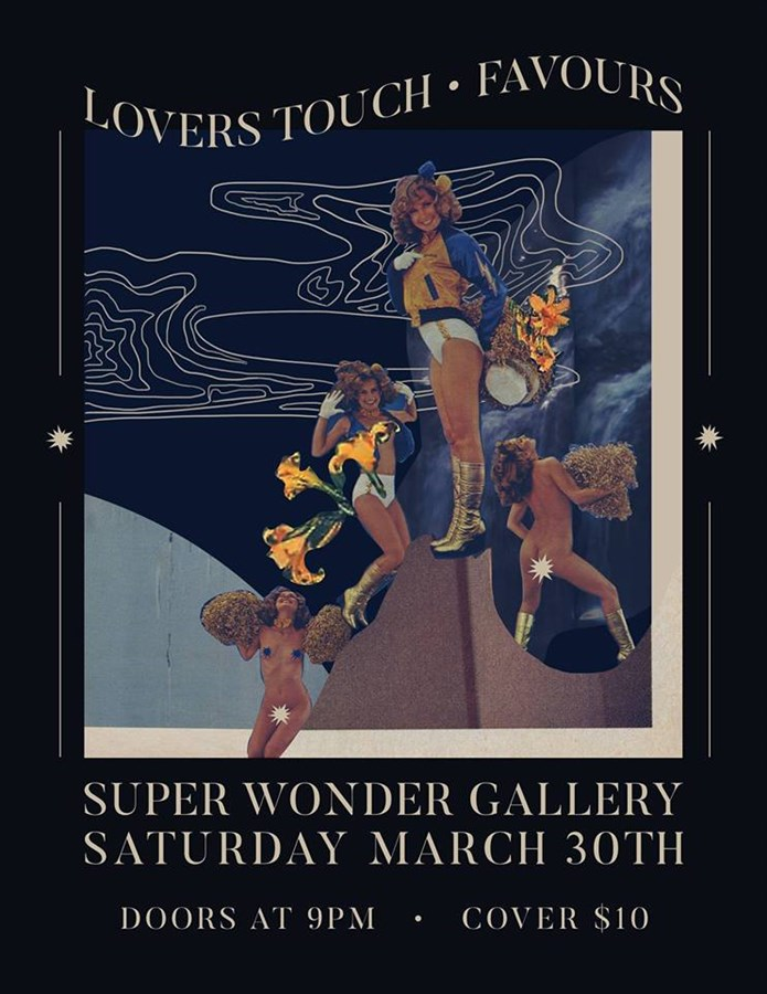 Get Information and buy tickets to Lovers Touch with Favours on Super Wonder Gallery