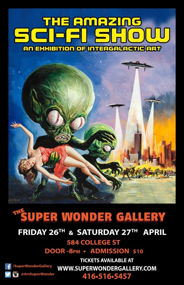 Get Information and buy tickets to The Amazing Sci-Fi Show Friday Night on Super Wonder Gallery