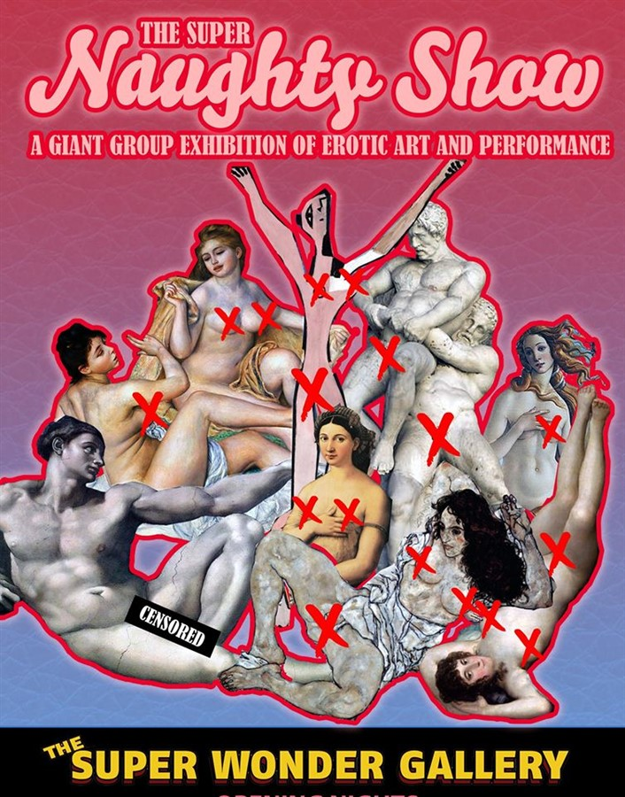 Get Information and buy tickets to The SUPER NAUGHTY SHOW Friday on Super Wonder Gallery