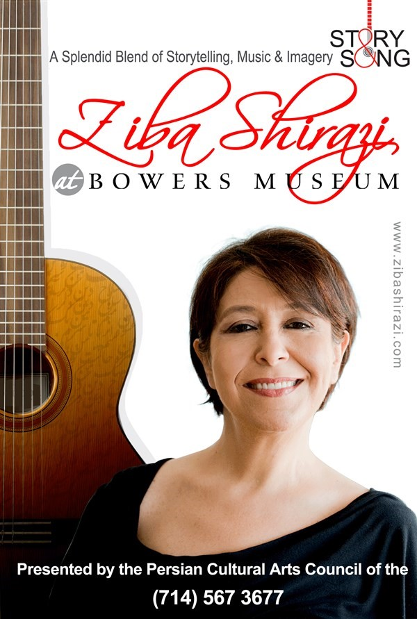 Get Information and buy tickets to Story & Song with ZIBA SHIRAZI  at Bowers Musuem This performance will be IN ENGLISH on www.zibashirazi.com