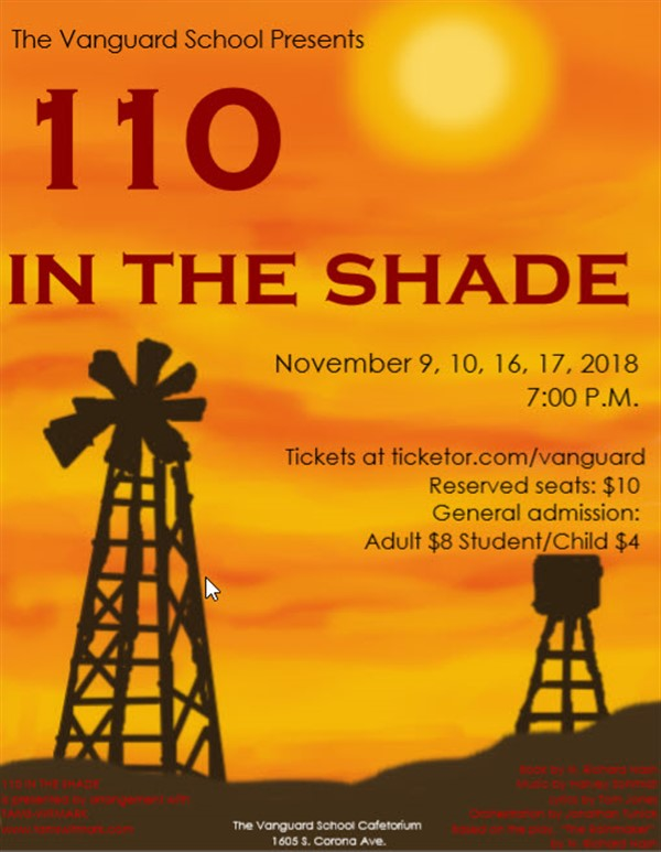 Get Information and buy tickets to 110 in the Shade  on www.TheVanguardSchool.com
