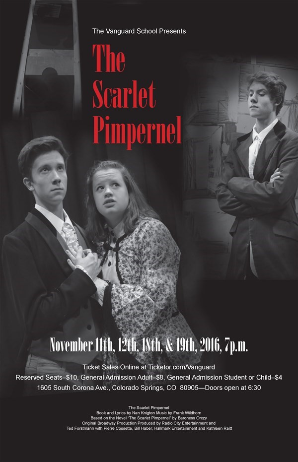 Get Information and buy tickets to The Scarlet Pimpernel  on www.TheVanguardSchool.com