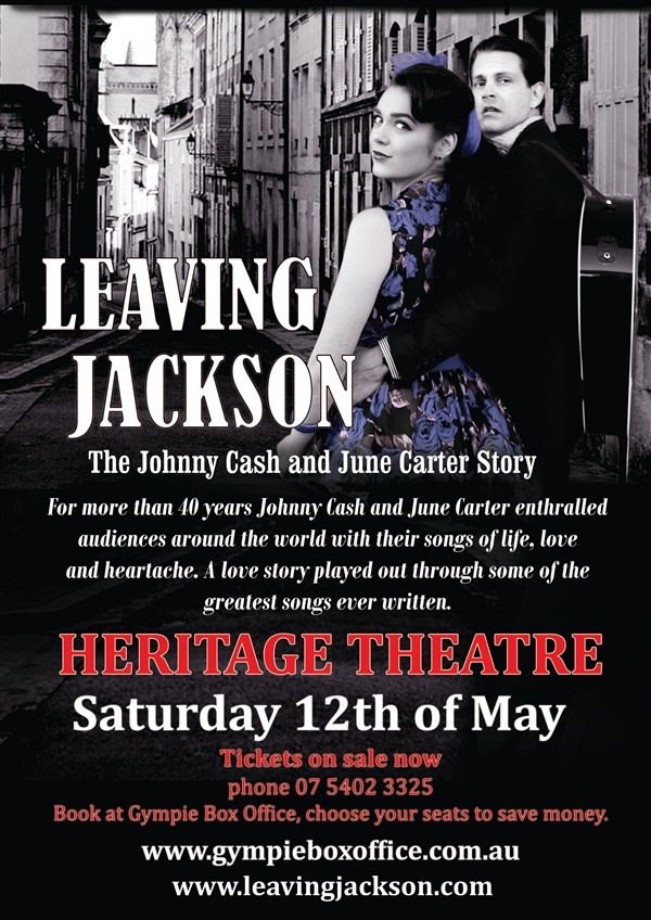 "Get Information and buy tickets to ""LEAVING JACKSON"" The Johnny Cash & June Carter Story on Gympie Box Office"