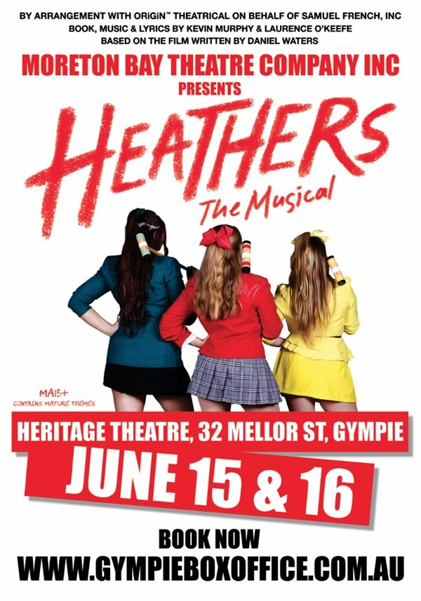Get Information and buy tickets to Heathers The Musical Saturday Night The darkly delicious story of Veronica Sawyer on Gympie Box Office