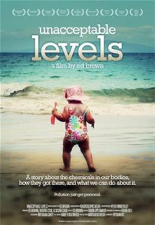 Get Information and buy tickets to Unacceptable Levels Multi award winning film about toxic chemicals in our bodies on Gympie Box Office