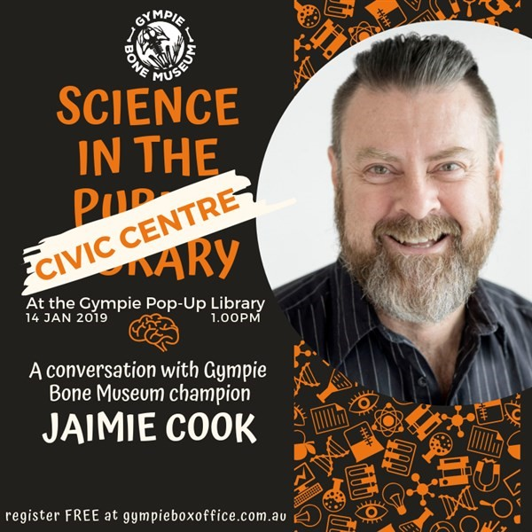 Get Information and buy tickets to Science In The Public Library with Gympie Bone Museum champion Jaimie Cook on Gympie Box Office