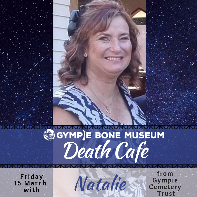 Get Information and buy tickets to Death Cafe Featuring Gympie Cemetery Trust on Gympie Box Office