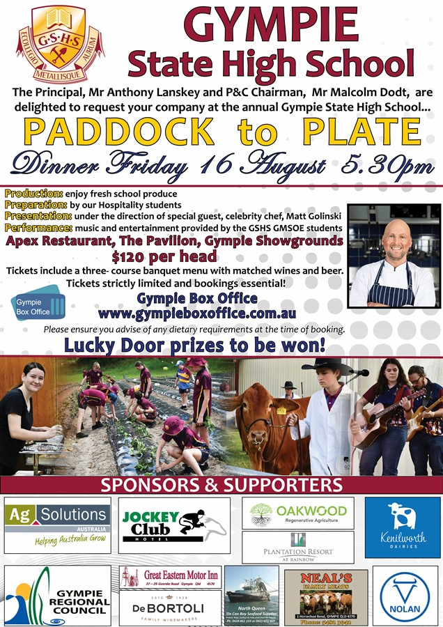 Get Information and buy tickets to Gympie State High School Paddock to Plate  on Gympie Box Office