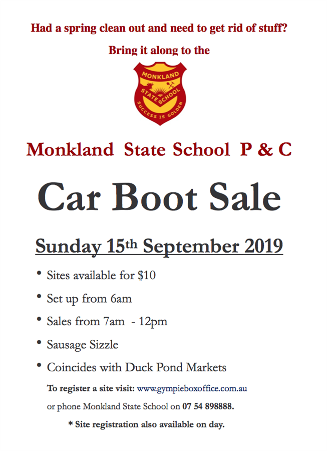 Get Information and buy tickets to Car Boot Sale stall registration Monkland  State School  P & C on Gympie Box Office