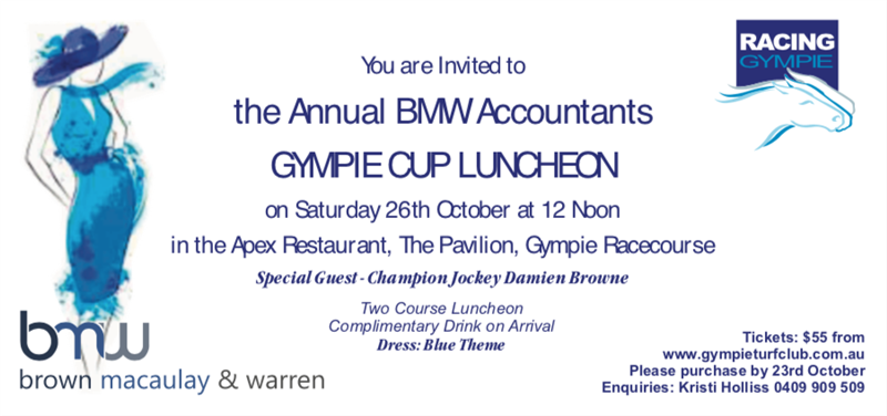 Get Information and buy tickets to Annual BMW Accountants Luncheon Gympie Cup Luncheon on Gympie Box Office