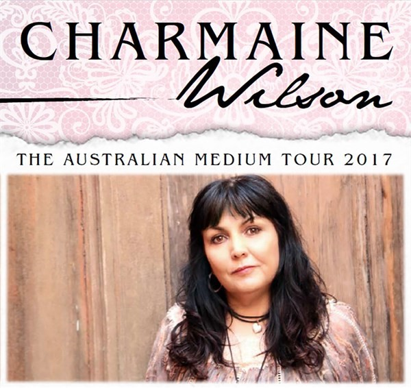 Get Information and buy tickets to Charmaine Wilson The Australian Medium Charmaine is a spirit medium on Gympie Box Office