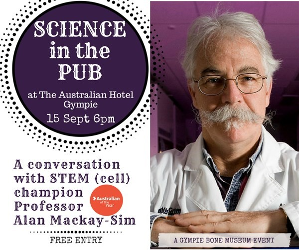 Get Information and buy tickets to Science in the Pub with Alan Mackay-Sim on Gympie Box Office