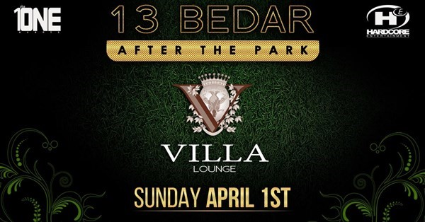 Get Information and buy tickets to 13-Bedar Party in Los Angeles @ VILLA Lounge  on HARDCORE & PLUS ONE