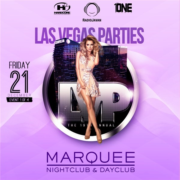Get Information and buy tickets to Night 1: Friday, Dec 21 @ MARQUEE Nightclub Las Vegas Parties 2018 on HARDCORE & PLUS ONE